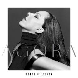 Agora by Bebel Gilberto
