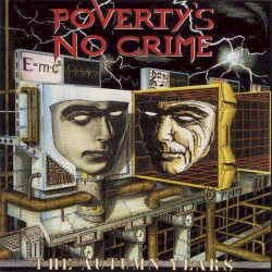 The Autumn Years by Poverty's No Crime