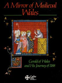Cover of: A mirror of medieval Wales | Charles Kightly